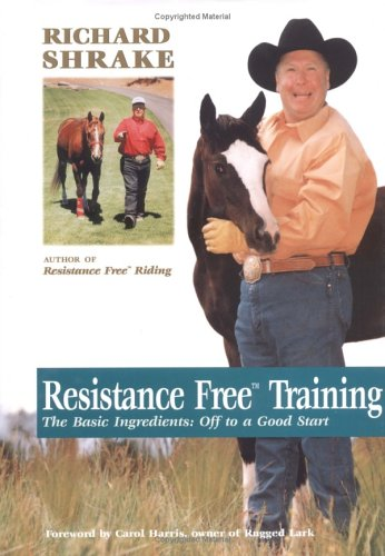 Resistance Free Training: The Basic Ingredients: Off to a Good Start 9781570761690