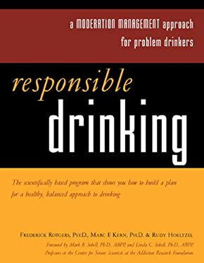 Responsible Drinking: A Moderation Management Approach for Problem Drinkers with Worksheet [With 30 Worksheets] 9781572242944