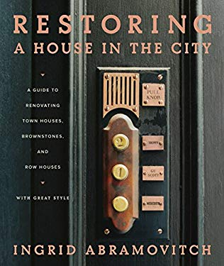 Restoring a House in the City 9781579653507