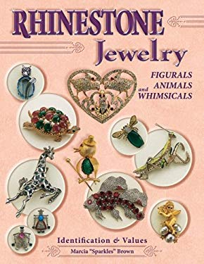 Rhinestone Jewelry: Figurals Animals and Whimsicals Identification & Values 9781574325034
