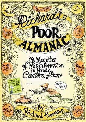 Richard's Poor Almanac: 12 Months of Misinformation in Handy Cartoon Form 9781578601844