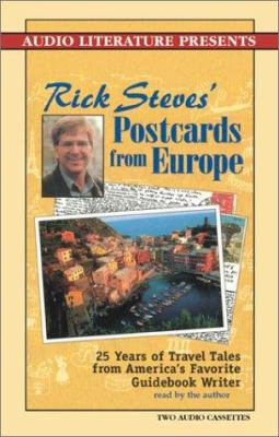 Rick Steves' Postcards from Europe: 20 Years of Travel Tales from America's Foremost Guidebook Writer 9781574534269