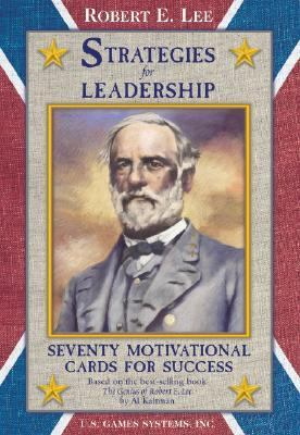 Robert E. Lee Card Deck: Strategies for Leadership 9781572814387