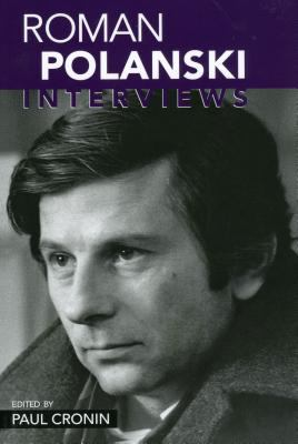 Roman Polanski: Interviews