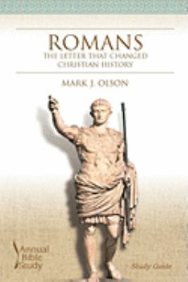 Romans: The Letter That Changed Christian History 9781573124171