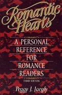 Romantic Hearts: A Personal Reference for Romance Readers 9781578860005