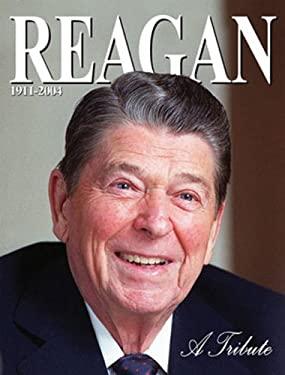 Ronald Reagan: A Tribute 9781572437036