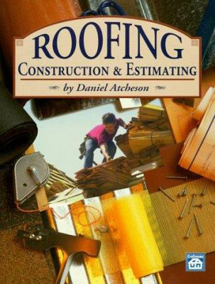 Roofing Construction and Estimating 9781572180079