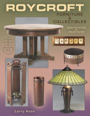 Roycroft Furniture & Collectibles 9781574323641