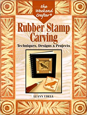 Rubber Stamp Carving: Techniques, Designs & Projects 9781579903008