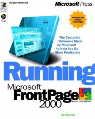 Running Microsoft FrontPage 2000 [With *] 9781572319479