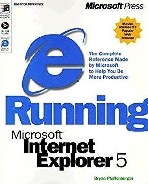 Running Microsoft Internet Explorer 5 [With *] 9781572319493