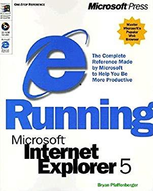 Running Microsoft Internet Explorer 5 [With *] 9781572319493