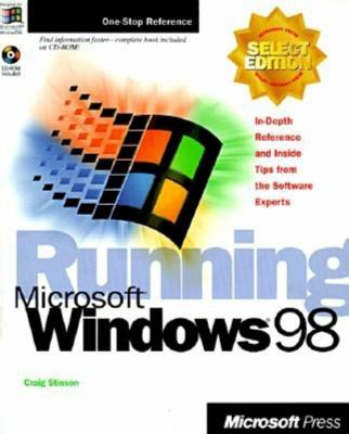 Running Microsoft Windows 98 [With Contains Fully Serahcable Version of Book] 9781572316812