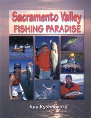 Sacramento Valley Fishing Paradise 9781571883162