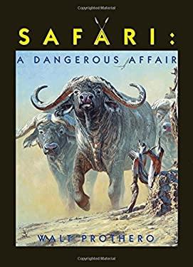 Safari: A Dangerous Affair 9781571571540