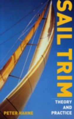 Sail Trim: Theory and Practice 9781574091984