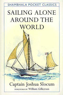 Sailing Alone Around the World 9781570624988