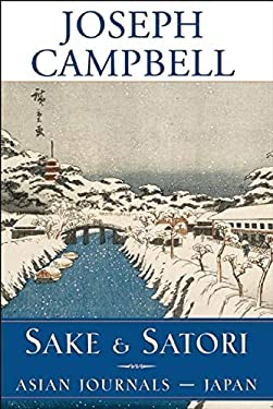 Sake and Satori: Asian Journals -- Japan 9781577312369