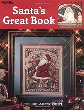 Santa's Great Book (Leisure Arts #2840) 9781574860399