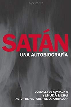 Satan: Una Autobiografia = Satan 9781571896490