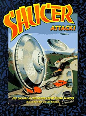 Saucer Attack! 9781575440668