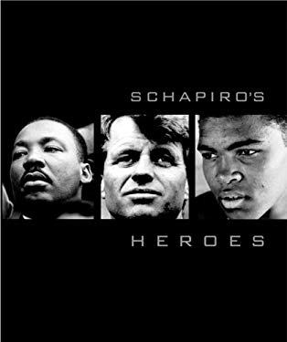 Schapiro's Heroes 9781576873786