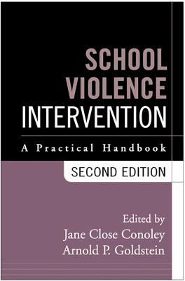 School Violence Intervention: A Practical Handbook 9781572306714