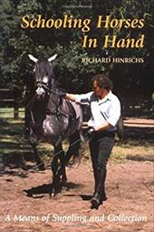 Schooling Horses in Hand: A Means of Suppling and Collection 7055374