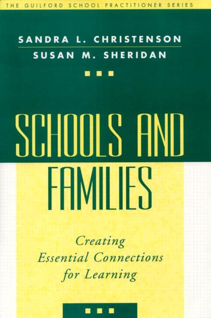 Schools and Families: Creating Essential Connections for Learning 9781572306547