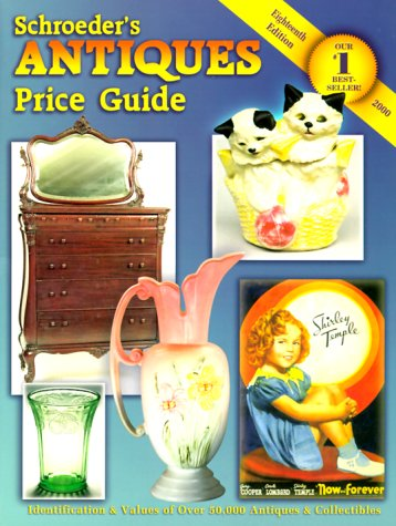 Schroeder's Antiques Price Guide 9781574321494