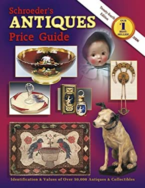 Schroeder's Antiques Price Guide 9781574324785