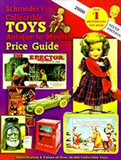 Schroeder's Collectible Toys: Antique to Modern Price Guide 7086590