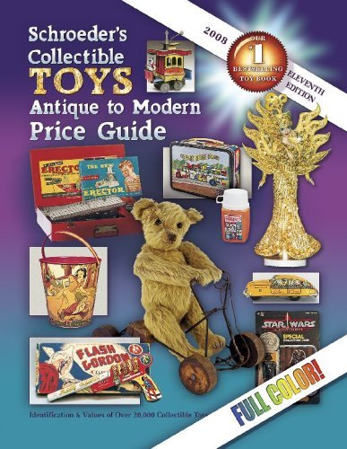 Schroeder's Collectible Toys Antique to Modern Price Guide 9781574325720