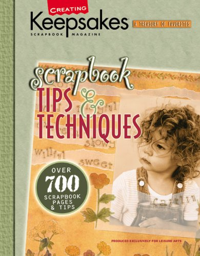 Scrapbook Tips & Techniques (Leisure Arts #15931) 9781574864229