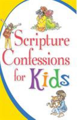 Scripture Confessions for Kids 9781577940371
