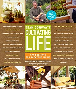 Sean Conway's Cultivating Life 9781579653330