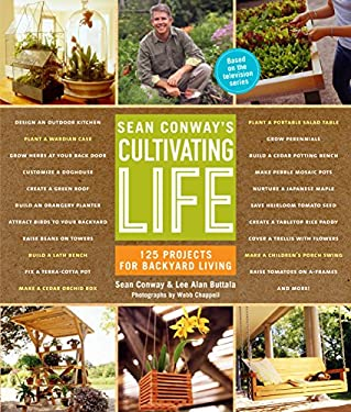 Sean Conway's Cultivating Life 9781579653828