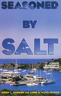 Seasoned by Salt: A Voyage in Search of the Caribbean 9781574092462