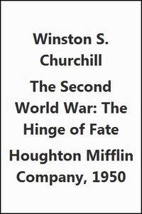 Second World War Volume Four The Hinge Of Fate
