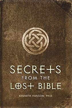 Secrets from the Lost Bible 9781571782038