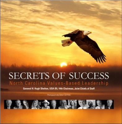 Secrets of Success: North Carolina Values-Based Leadership 9781571974952