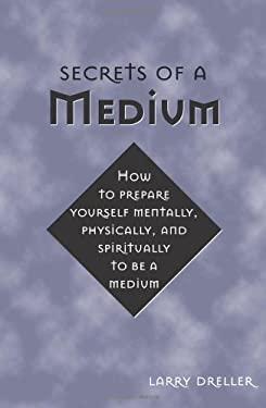 Secrets of a Medium 9781578632831