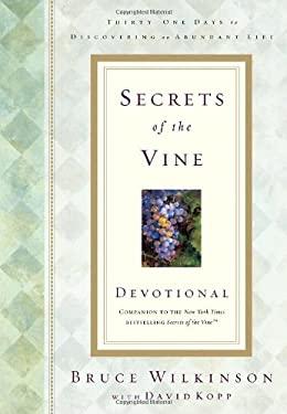 Secrets of the Vine Devotional 9781576739594