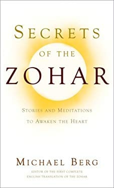 Secrets of the Zohar: Stories and Meditations to Awaken the Heart 9781571895776