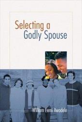 Selecting a Godly Spouse