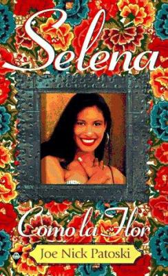 Selena: Como La Flor 9781572972469