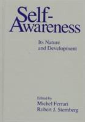 Self-Awareness : Its Nature and Development