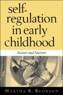 Self Regulation in Early Childhood: Nature and Nurture 9781572307520