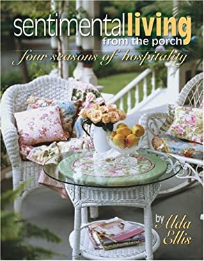 Sentimental Living from the Porch 9781574864656